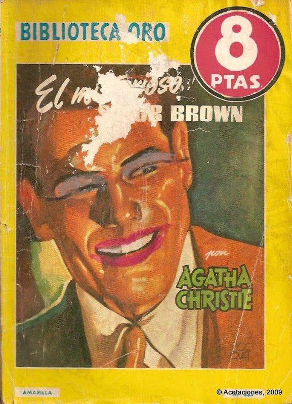 El Misterioso Sr Brown. Molino. Biblioteca Oro (2). 338. 1956