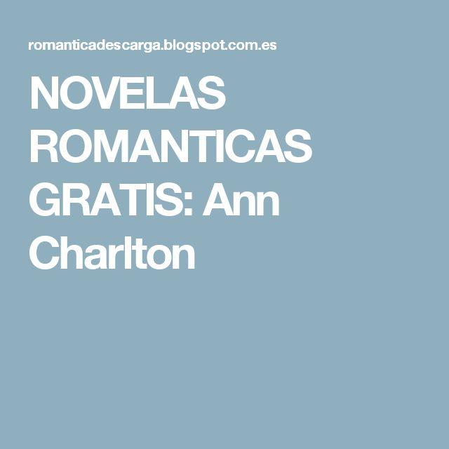 NOVELAS ROMANTICAS GRATIS: Ann Charlton