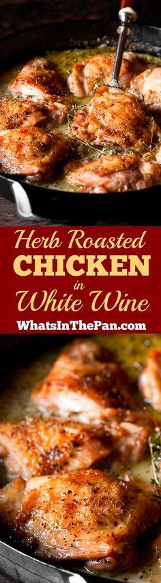 Herb Roasted Chicken Thighs in Creamy White Wine Sauce #chickenthighs #dinner