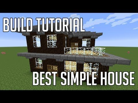 Minecraft Build Tutorial: Best Simple House - YouTube