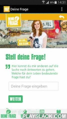 Deine Frage  Android App - playslack.com , Das Jugendprojekt DEINE FRAGE stellt Lebensfragen in den Mittelpunkt. Durch die App kannst du aktiv dabei sein: deine Fragen eintragen, Beteiligung im Forum und Stöbern im Online-Magazin. So bist du immer up-to-date. Sei dabei und mach dich auf die Suche nach echten Antworten.DEINE FRAGE ist ein Bibelprojekt von:- Arbeitsgemeinschaft Evangelische Jugend Deutschland (aej)- Bibellesebund Deutschland e.V. (BLB)- Christlicher Jugendbund Bayern (CJB)…