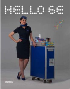 Hello 6E is the monthly inflight magazine of IndiGo Airlines featuring content on travel and tourism, entertainment etc. releaseMyAd helps you in reaching out to the readers of the magazine by providing excellent rates and services.