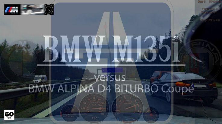 BMW M135i vs BMW ALPINA D4 BITURBO Coupé Autobahn Drive Analyser RaceRender