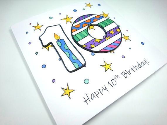 10th Birthday Card Happy 10th Birthday Ten Today 10 Etsy In 2021 Birthday Card Drawing Old Birthday Cards Birthday Card Sayings