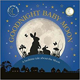 Goodnight Baby Moon: A Bedtime Tale About the Moon: Amazon.co.uk: DK: 9780241276396: Books