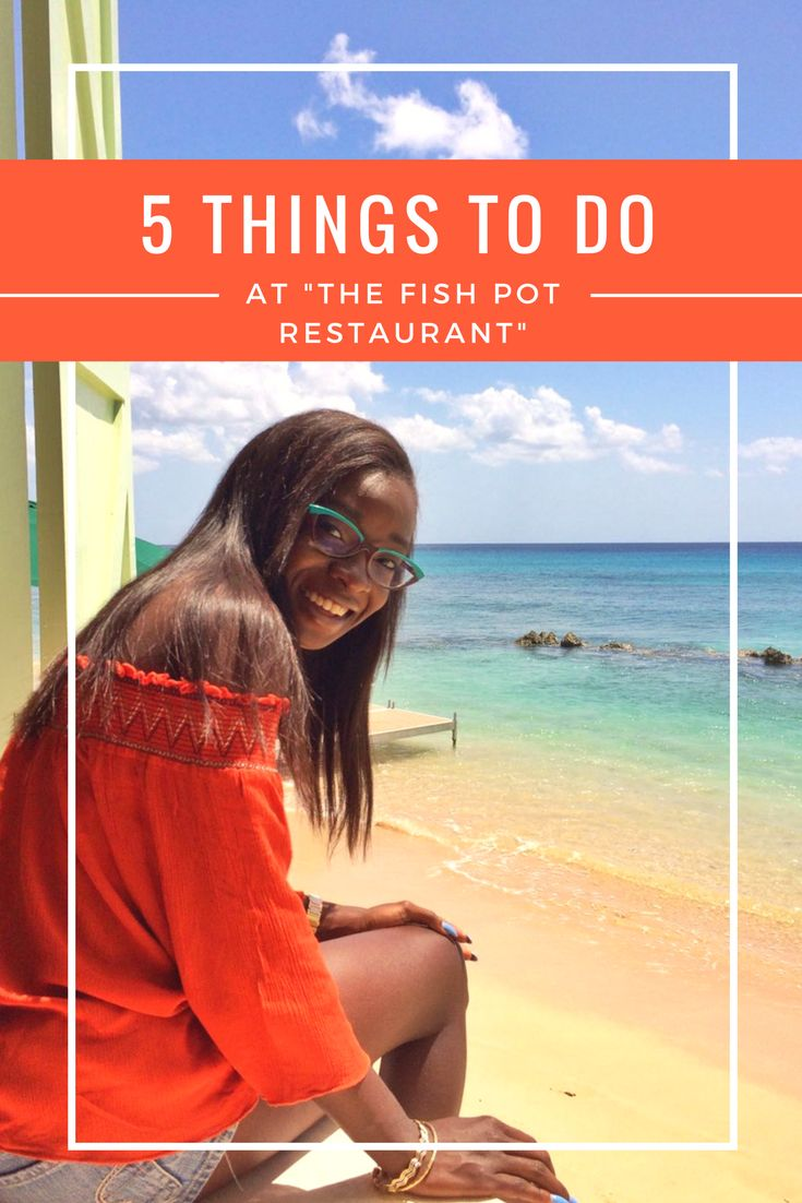 The Fish Pot Restaurant, Barbados - what's NOT to do when you're there?!?!