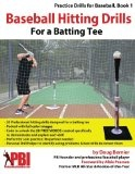 Baseball Hitting Drills for a Batting Tee: Practice Drills for Baseball, Book 1 (Volume 1) - http://www.learnhitting.com/baseball-books/baseball-hitting-drills-for-a-batting-tee-practice-drills-for-baseball-book-1-volume-1/