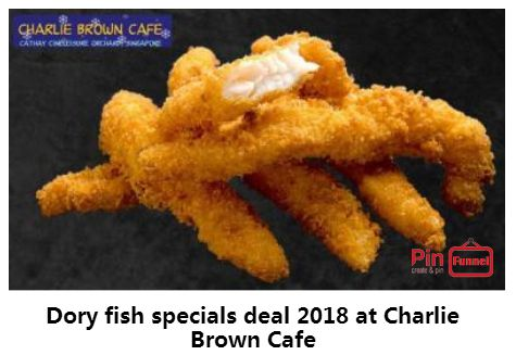 Best dory fish specials deal 2018 at Charlie Brown Cafe, Orchard Road,   Singapore, the best comics themed cafe at Cathay Cineleisure Orchard. It is   Singapore MUIS Halal certified restaurant and cafe.