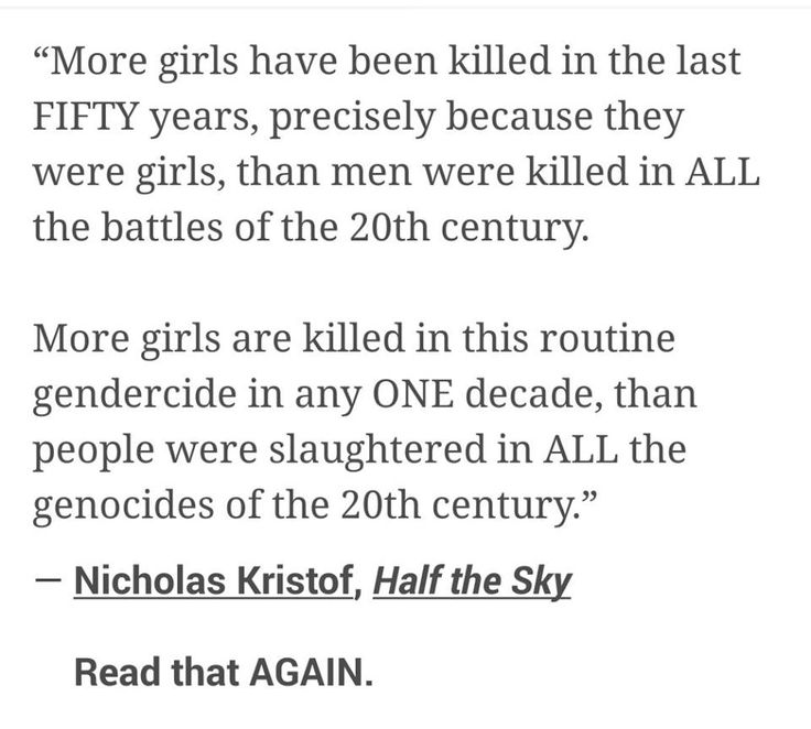 """""""More girls have been killed in the last FIFTY years, precisely because they…"""