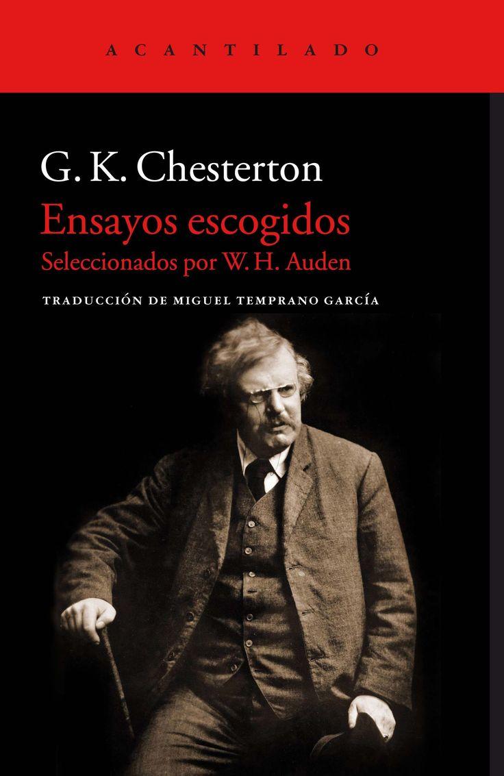Ensayos escogidos / G.K. Chesterton https://cataleg.ub.edu/record=b2229116~S1*cat