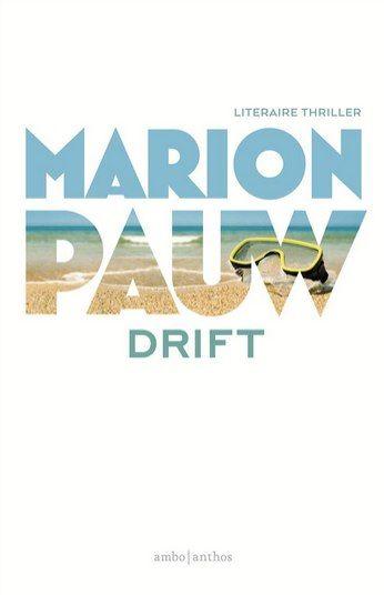 Drift - Marion Pauw (VakantieBieb 2015)