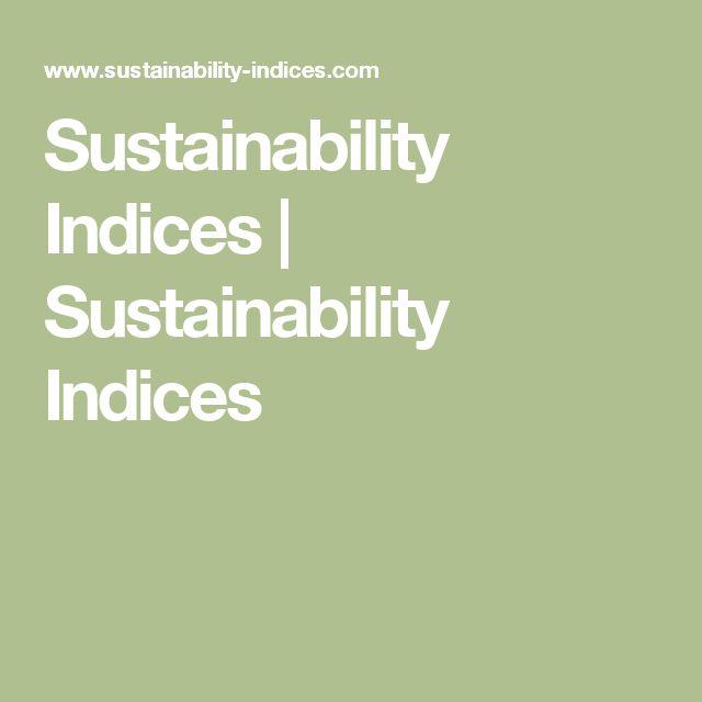 Sustainability Indices   Sustainability Indices