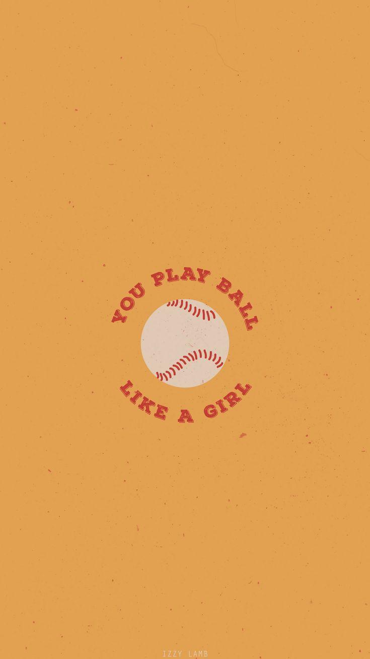 You Play Ball Like a Girl Sandlot wallpaper #iphone #wallpaper #iphonewallpaper #sandlot #background #summer
