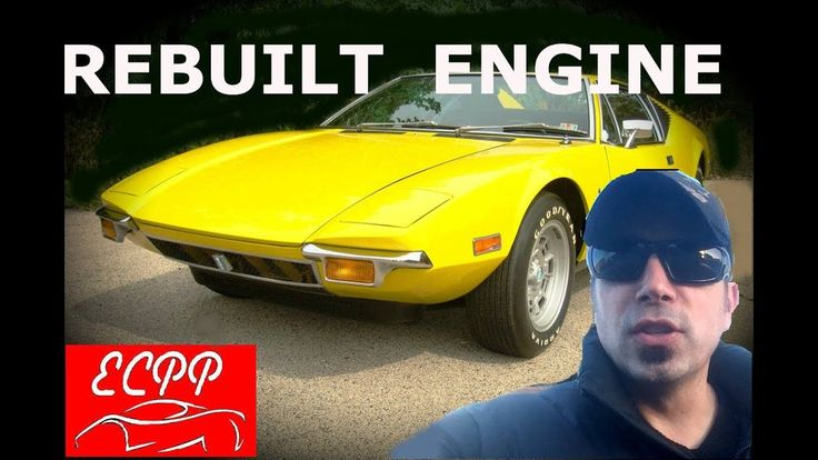 Rebuilt Engine & Transmission : DeTomaso Pantera Project
