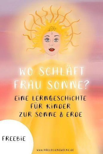 Wo schläft Frau Sonne? Eine Lerngeschichte zur Sonne. (free eBook)