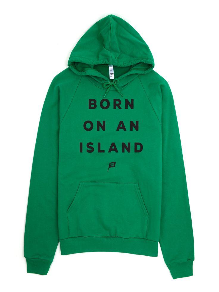 Born On An Island Hoodie