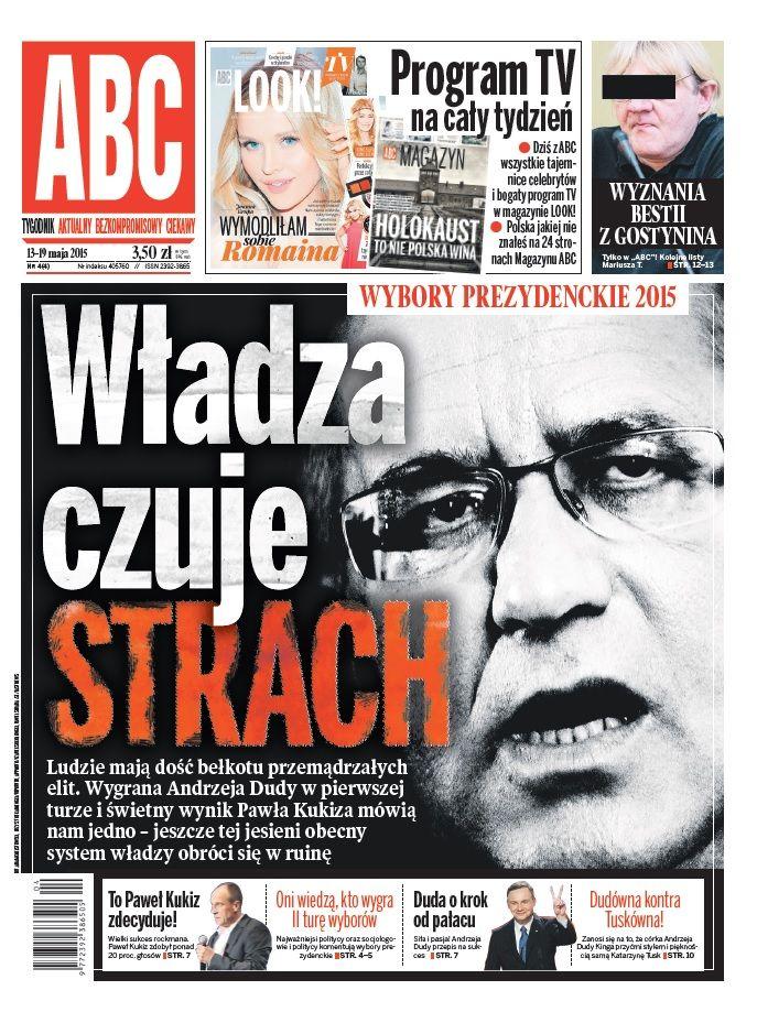 ABC nr 4/4 2015 cover: Wybory prezydenckie 2015 Polska Władza czuje strach Komorowski