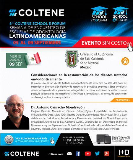 HOY !! 9 de Septiembre Dr. Antonio Camacho Mondragón Consideraciones en la restauración de los dientes tratados endodonticamente  INSCRIBITE ONLINE https://attendee.gotowebinar.com/register/297122503356825345