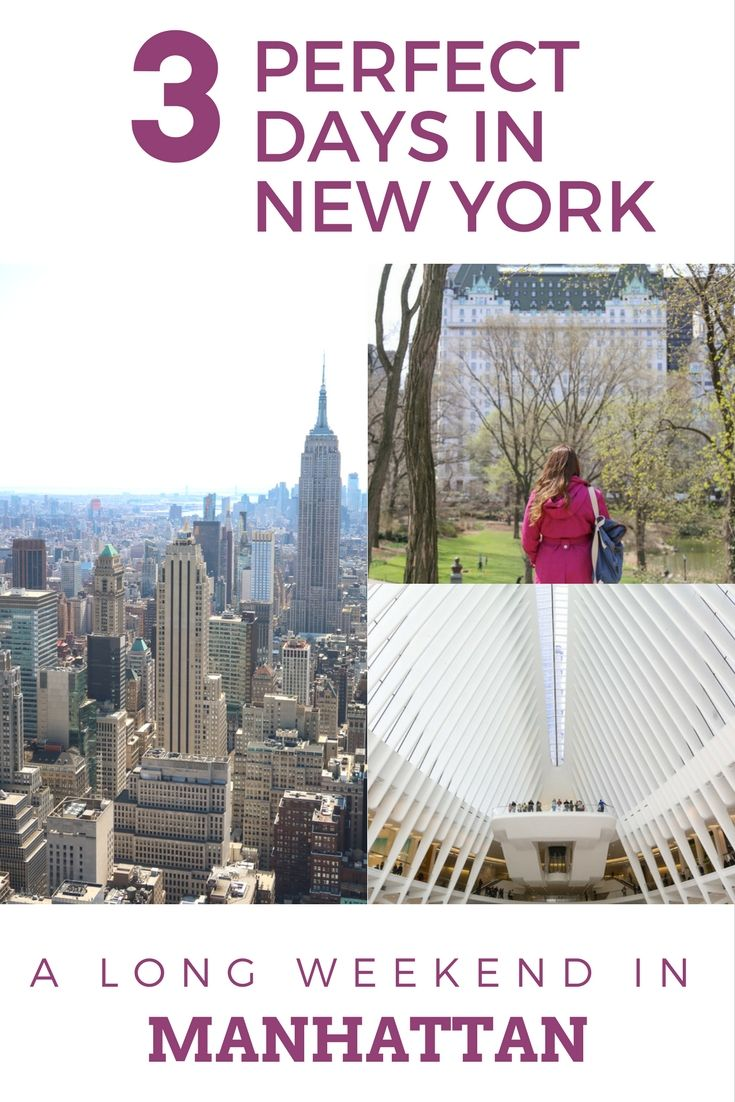 Long Weekend Getaway: Three Perfect Days in New York City