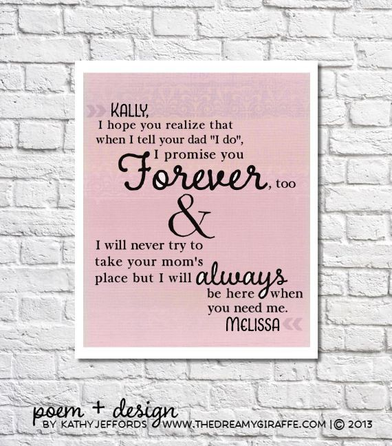 Hey, I found this really awesome Etsy listing at https://www.etsy.com/listing/165054734/personalized-stepdaughter-art-quote