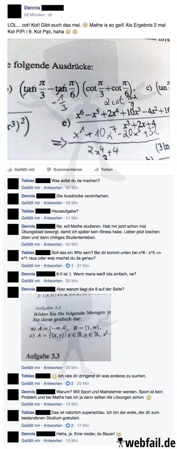 Sollte Dennis wirklich mal Lehrer werden, wird es Zeit diesen Planeten zu verlassen! :D