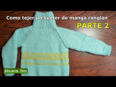 Manga Raglán o Ranglán Parte2. Sueter (sweater) jersey Tejido con dos agujas # 258 - YouTube