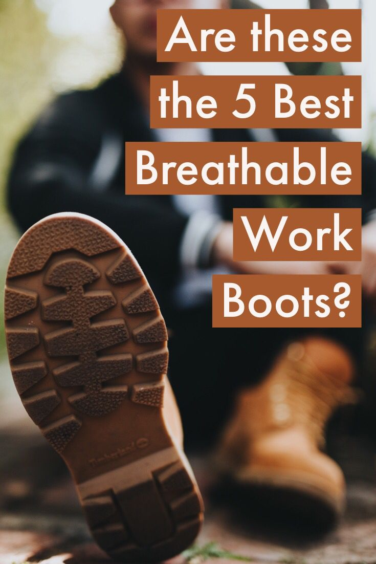Pin on Best breathable work boots