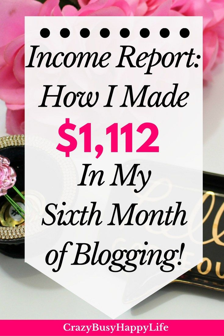 How I made over one thousand dollars in my sixth month of blogging. Blog income report. Learn how to start a money-making blog and make money from home.