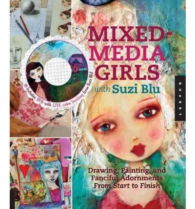 Mixed-Media Girls with Suzi Blu takes you step-by-step through the process of how to draw folk art and stylized girls' faces. With inspiration from Suzi's popular online workshops and videos, this inspiring book teaches you to create simple, balanced features and add shading with colored pencils and paint. From there, you'll discover how to draw the rest of the figure and put it into a complicated...: Books, Mixedmedia Girls, Fancy Adorn, Art Journals, Suziblu, Painting, Drawing, Suzy Blu, Mixed Media Girls