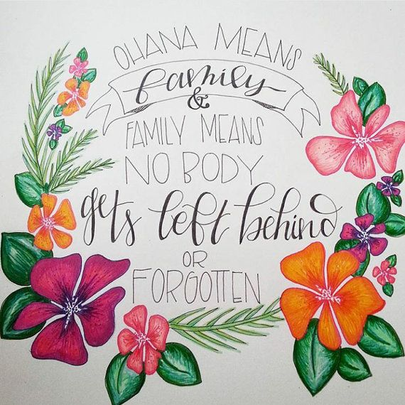 Ohana means Family and family means no body gets by HARVESTink