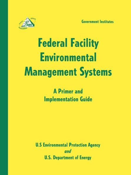 Federal Facility Environmental Management Systems