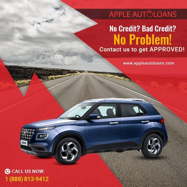 Bad Credit Auto Loans Car Loans Bad Credit Score Bad Credit