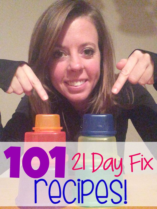 101 21 Day Fix approved recipes - straight from the maker, Autumn, herself!