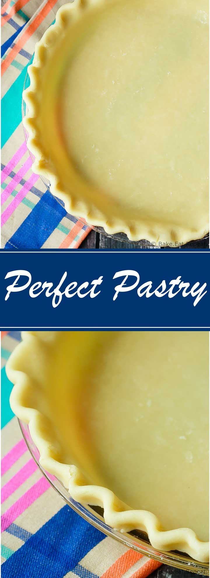 Perfect Pastry - This is the perfect pastry you've been looking for. Everyone needs a go to pastry recipe, this is mine! Perfect, easy, flaky pastry.