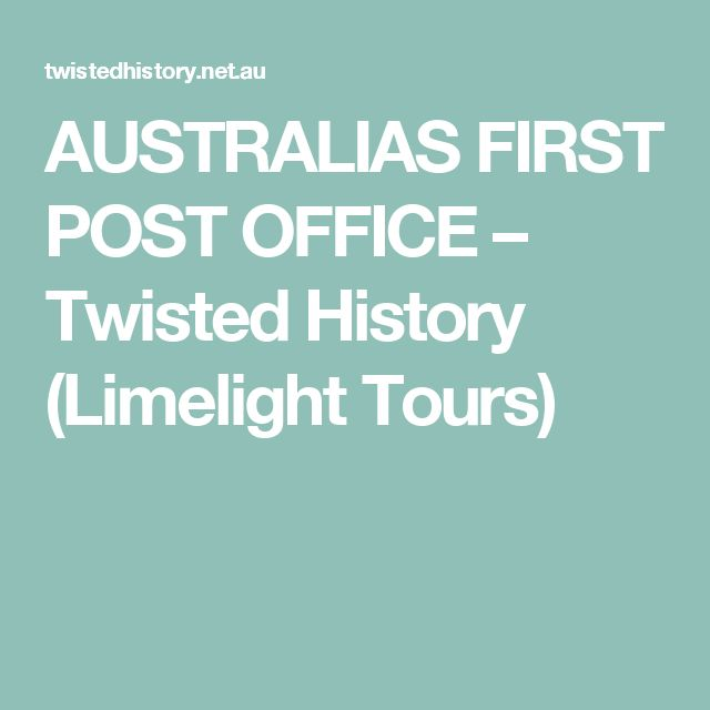 AUSTRALIAS FIRST POST OFFICE – Twisted History (Limelight Tours)
