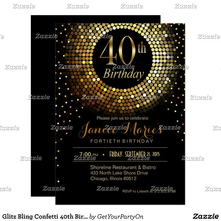 Glitz Bling Confetti 40th Birthday gold black Invitation