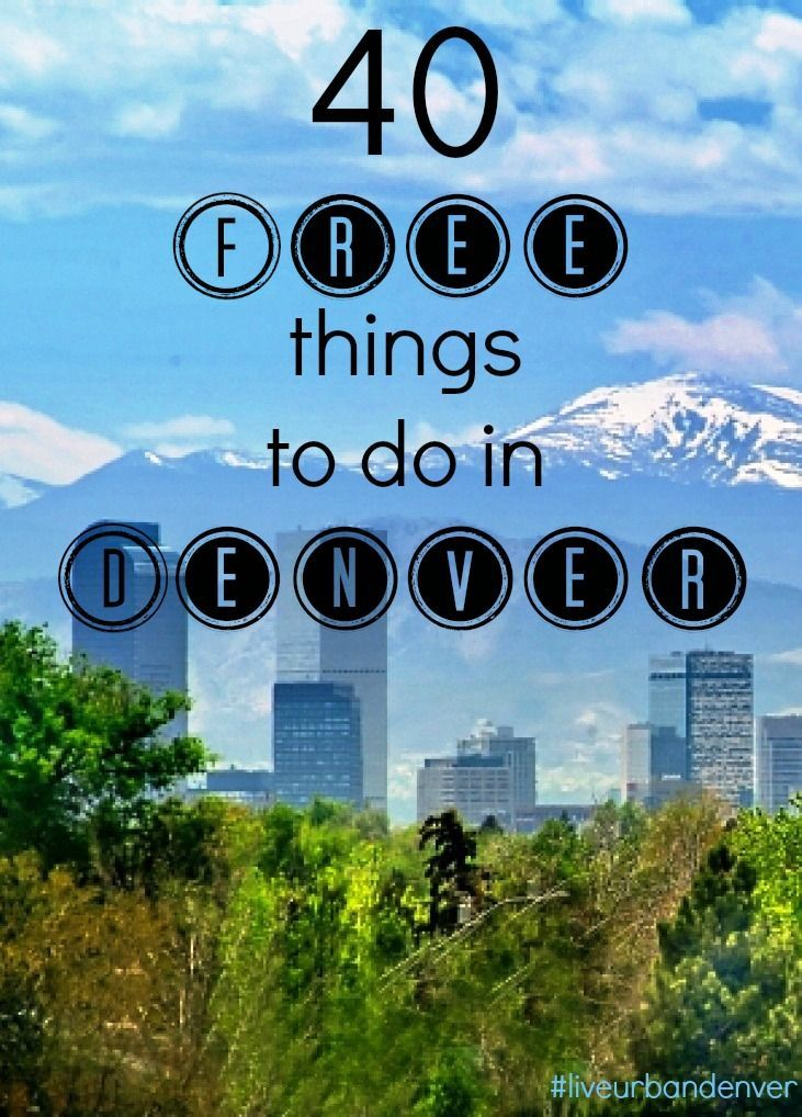 40 Free Things to Do in Denver
