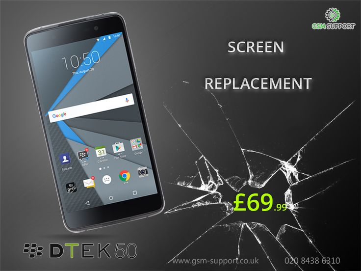 Blackberry DTEK 50  Screen Replacement Service £69.99 Only! Visit us at: AJP Business Centre, 152-154 Coles Green Road, London NW2 7HD, +44 2084386310
