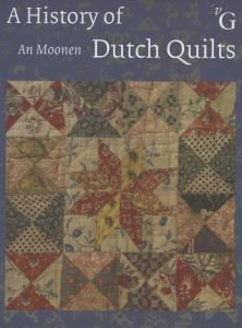 Van Gruting History of Dutch Quilts by An Moonen.  Quilts brought by the first Dutch inhabitants of New Amsterdam in the seventeenth century.  Awesome fabrics.  Available through Purl Soho.com.