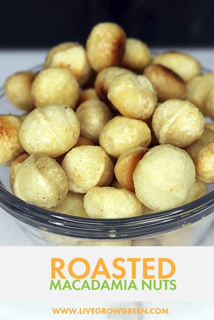 Roasted Macadamia Nuts In 2021 Macadamia Nut Recipes Vegan Snacks Nut Recipes