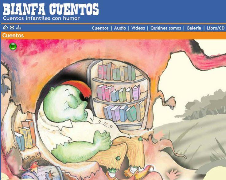 Página con cuentos narrados, audios y vídeos. http://www.bianfacuentos.com/cuentos.php #educaspain