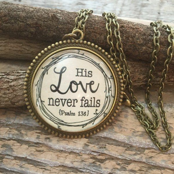 His Love Never Fails Scripture Verse Necklace | Psalm 136 | Never Lose Hope