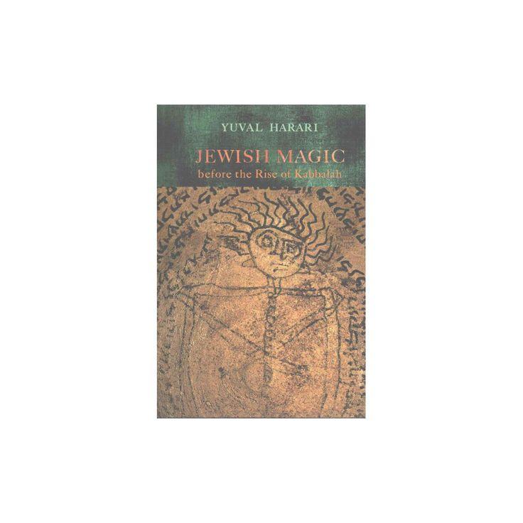 Jewish Magic Before the Rise of Kabbalah (Hardcover) (Yuval Harari)