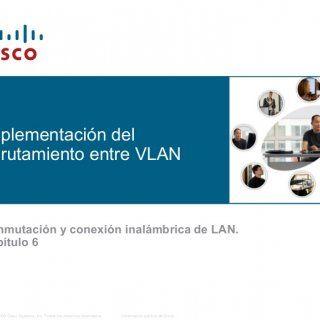 © 2006 Cisco Systems, Inc. Todos los derechos reservados. Información pública de Cisco 1Implementación delenrutamiento entre VLANConmutación y conexión inal. http://slidehot.com/resources/conmutacion-y-conexion-inalambrica-de-lan-capitulo-6.62278/
