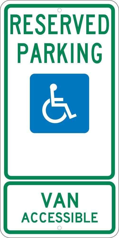 RESERVED PARKING HANDICAPPED ONLY VAN ACCESSIBLE,24X12, .080 ALUM SIGN