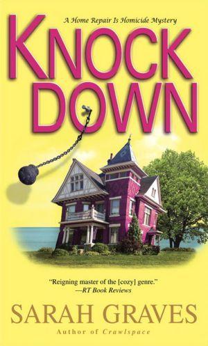 Knockdown by Sarah Graves  (Home Repair is Homicide #14)