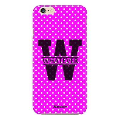 i Phone 6 Whatever