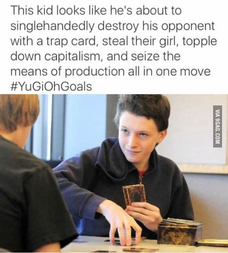 #YuGiOh Goals <- I never even got into that shit but oml lmao