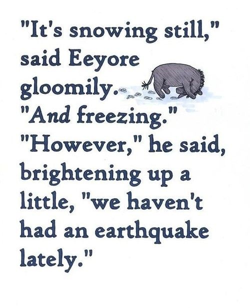 There are two kinds of people in the world:  those who love Eeyore and those who have no souls.