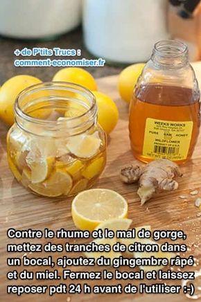 Utilisez du citron, du miel et du gingembre comme remède contre le mal de gorge : 2 ou 3 citrons bio +1 racine fraîche de gingembre bio + Entre 150 et 300 grammes de miel bio